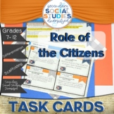 Role of Citizens | Task Cards and Notes | Civics | Citizen