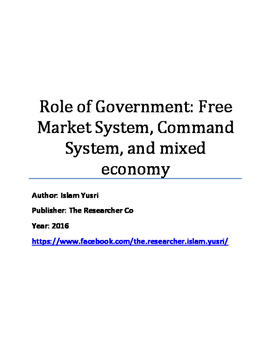 Role of Government: Free Market System, Command System, and mixed economy