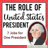 The Role of the President: Understanding the President's Job