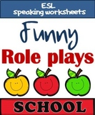 Role plays - SCHOOL