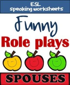 Role plays - SPOUSES