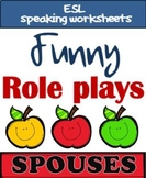 Role plays - SPOUSES