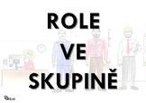 Role ve skupině
