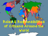 Roles & Responsibilities of Citizens Around the World Fortune/Misfortune