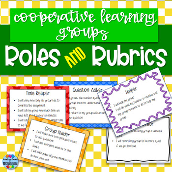Cooperative Learning Groups Roles and Rubrics