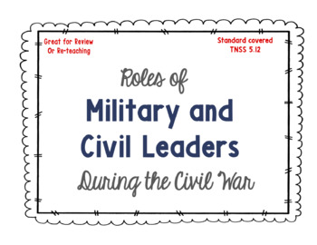 Roles of Military and Civil Leaders During the Civil War
