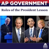 Roles of the President Lesson | AP Government