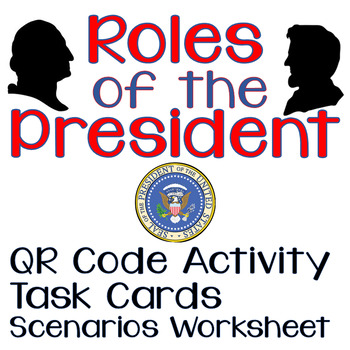 Roles of the President QR Task Card Activity and Presentation