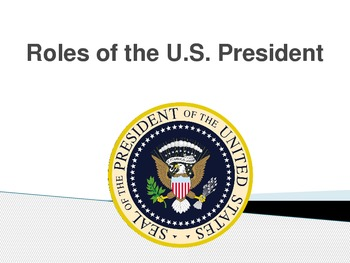 Roles of the U.S. President