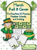 Roll 2 and Cover Ten Frames, Numbers & Words for March - Color Set