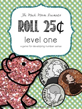 Roll 25cents - Number Sense Game