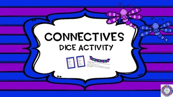 Roll A Connective - Dice Activity