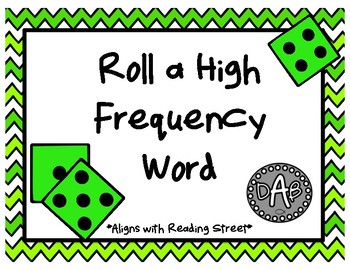 Roll A High Frequency Word - Unit 4
