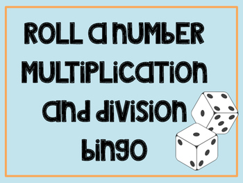 Roll-A-Number Multiplication Bingo