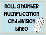 Roll-A-Number Multiplication Bingo