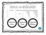 Roll - A - Number (Standard Form, Expanded Form, Expanded Notation)