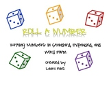 Roll A Number: Using Dice to Write Numbers in Standard, Ex