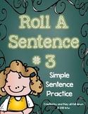 Roll A Sentence Activity Center #3