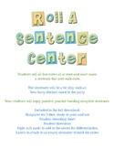 Roll A Sentence Literacy/Word Work Center