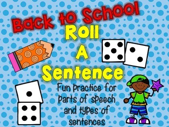 Roll A Sentence: Writing Sentences Practice Activity - Back to School