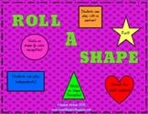 Roll A Shape
