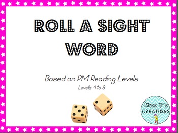 Roll A Sight Word- PM Reading Level FREEBIE