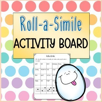 Roll-A-Simile Activity Board (Perfect Reusable Literacy Center Idea)