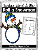 Roll-A-Snowman (Traditional Dice and Number Word Dice)