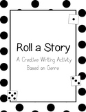 Roll A Story- Creative Writing by Genre