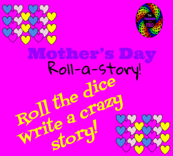 Roll A Story (Mother's Day Edition)