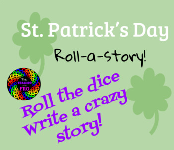 Roll A Story (St. Patrick's Day Edition)