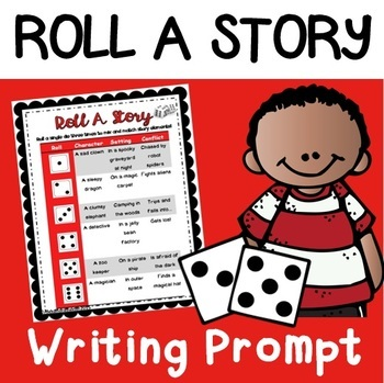 Roll A Story! (Story Writing Prompt Printable) FREEBIE