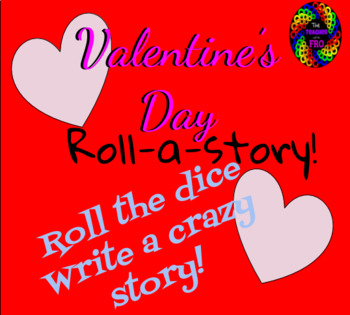 Roll A Story (Valentine's Day Edition)