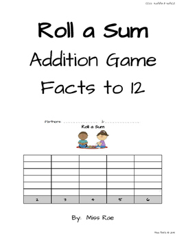 Roll A Sum Addition Facts to 12 Game for Early Finishers
