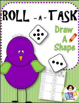 Roll and Draw ● Roll-A-Task Draw a Shape No Prep Printables ● Shape Activities
