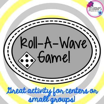 Roll-A-Wave Game! Great Review Actvity!
