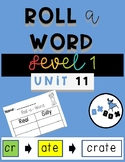 Roll A Word Activity: A Fundational Phonics Level 1, Unit 11 Center