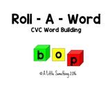 Roll A Word CVC Word Building