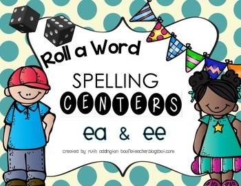 Roll-A-Word Spelling Centers-Vowel Pairs ea & ee