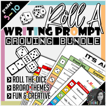 Roll A Writing Prompt Growing Bundle
