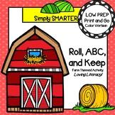 LOW PREP Farm Themed Roll, Say, Keep ABC Order Activity