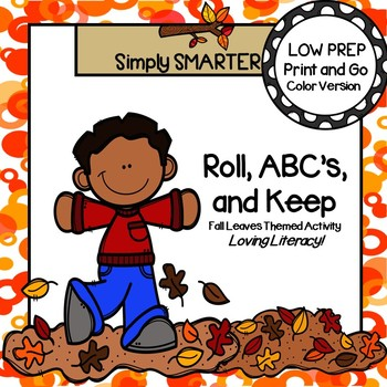 Roll, ABC's, and Keep:  LOW PREP Fall Leaves Themed Roll, Say, and Keep Activity