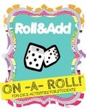 Roll & Add Math Activity