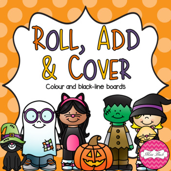 Roll, Add & Cover- Halloween Theme