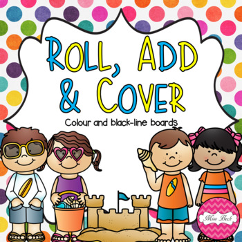 Roll, Add & Cover- Summer Theme