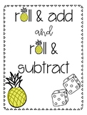 Roll & Add / Roll & Subtract