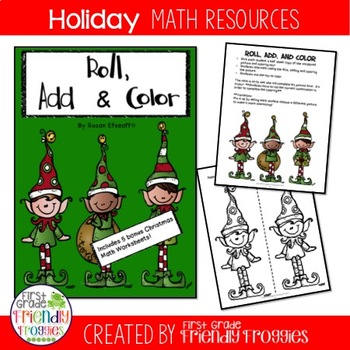 Math Centers - Roll, Add, and Color - Christmas Elves!