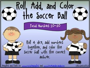 Roll, Add, and Color the Soccer Ball (Focus Numbers 10-20)