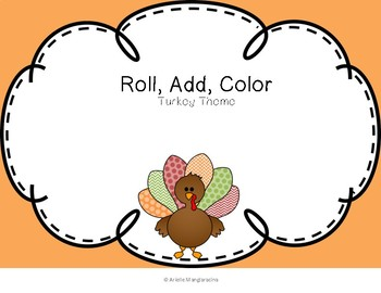 Roll, Add, and Color the Turkeys!
