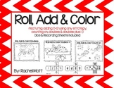 Roll Add and Color using Count On, Doubles, Doubles Plus 1